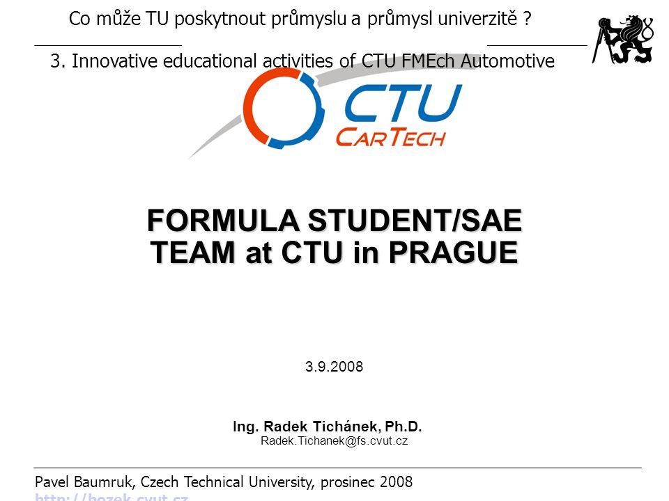 FORMULA STUDENT/SAE TEAM at CTU in PRAGUE