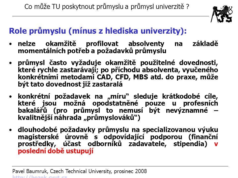 Role průmyslu (mínus z hlediska univerzity):