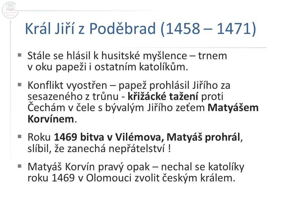 Král Jiří z Poděbrad (1458 – 1471)