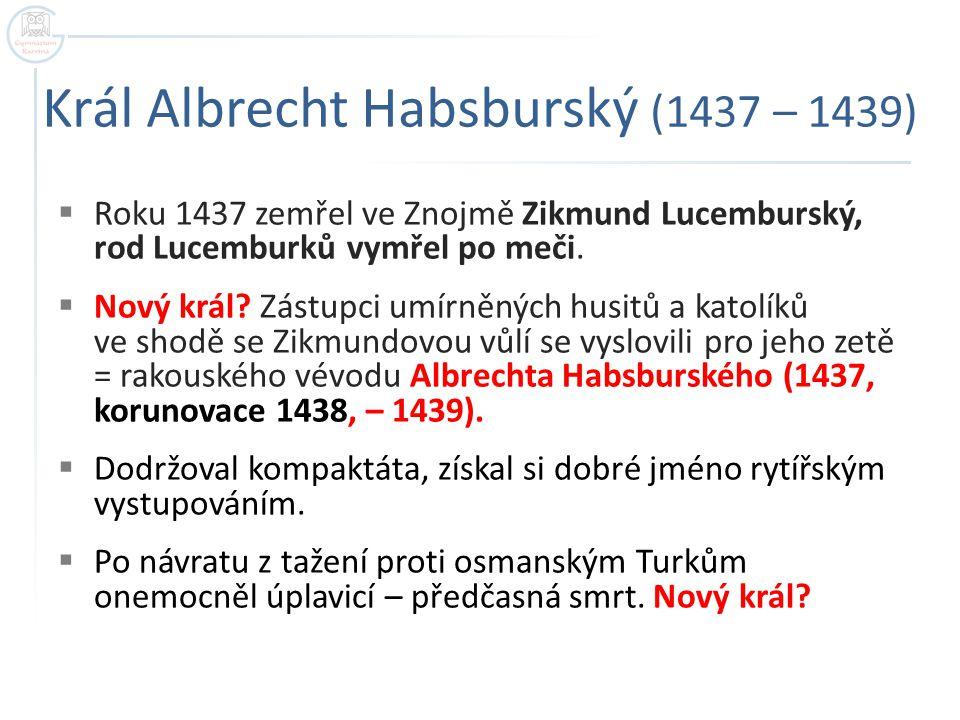 Král Albrecht Habsburský (1437 – 1439)