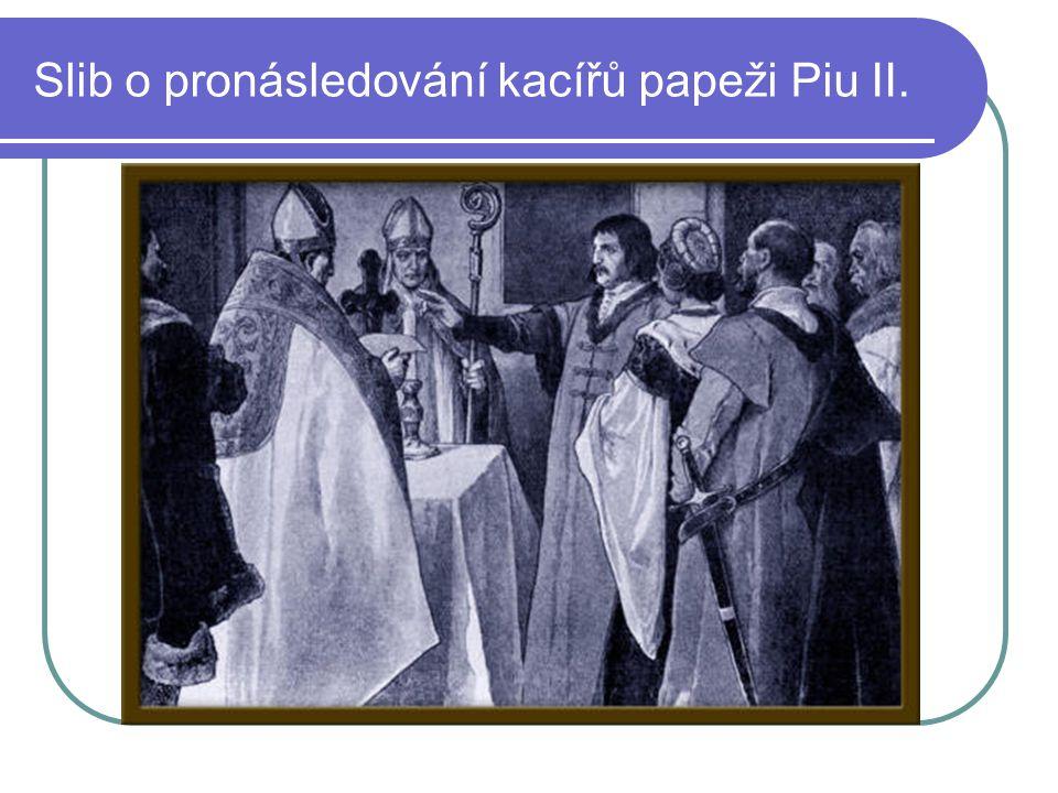 Slib o pronásledování kacířů papeži Piu II.