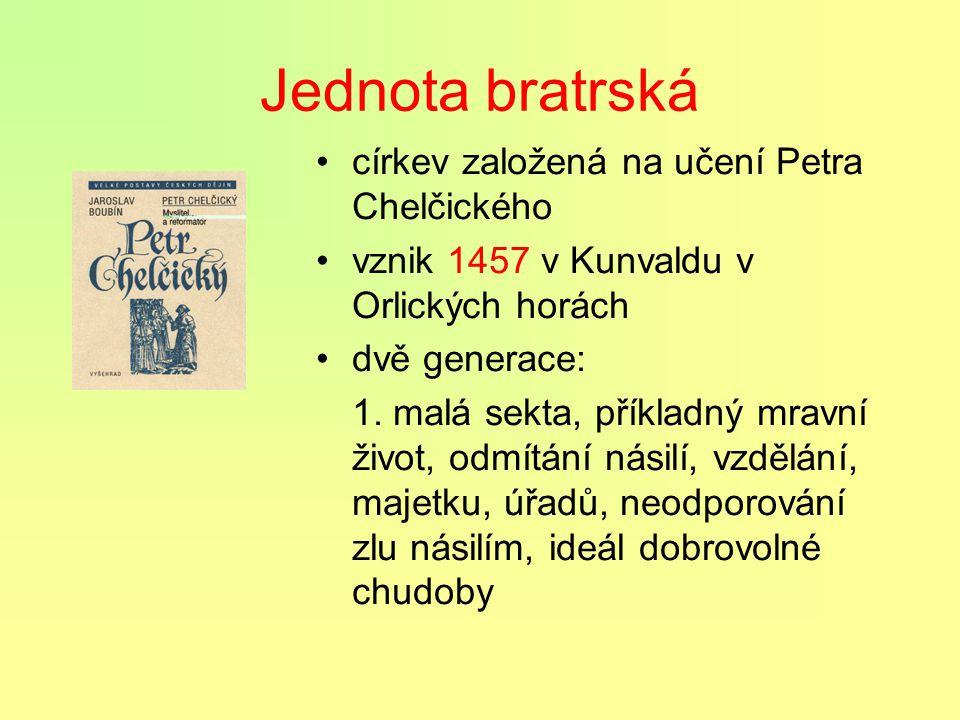Jednota bratrská církev založená na učení Petra Chelčického
