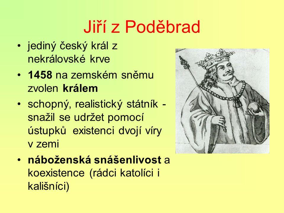 Jiří z Poděbrad jediný český král z nekrálovské krve