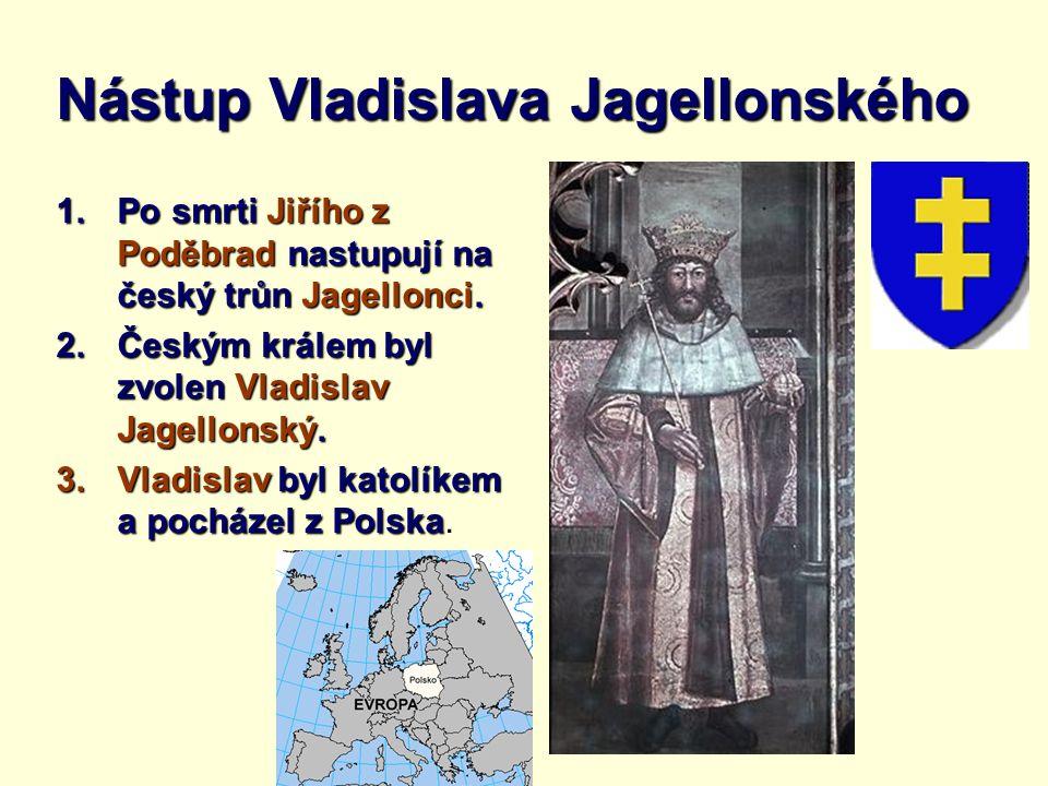 Nástup Vladislava Jagellonského