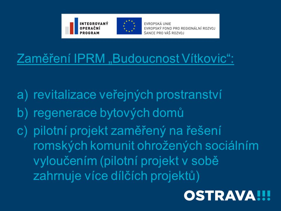 """Zaměření IPRM """"Budoucnost Vítkovic :"""