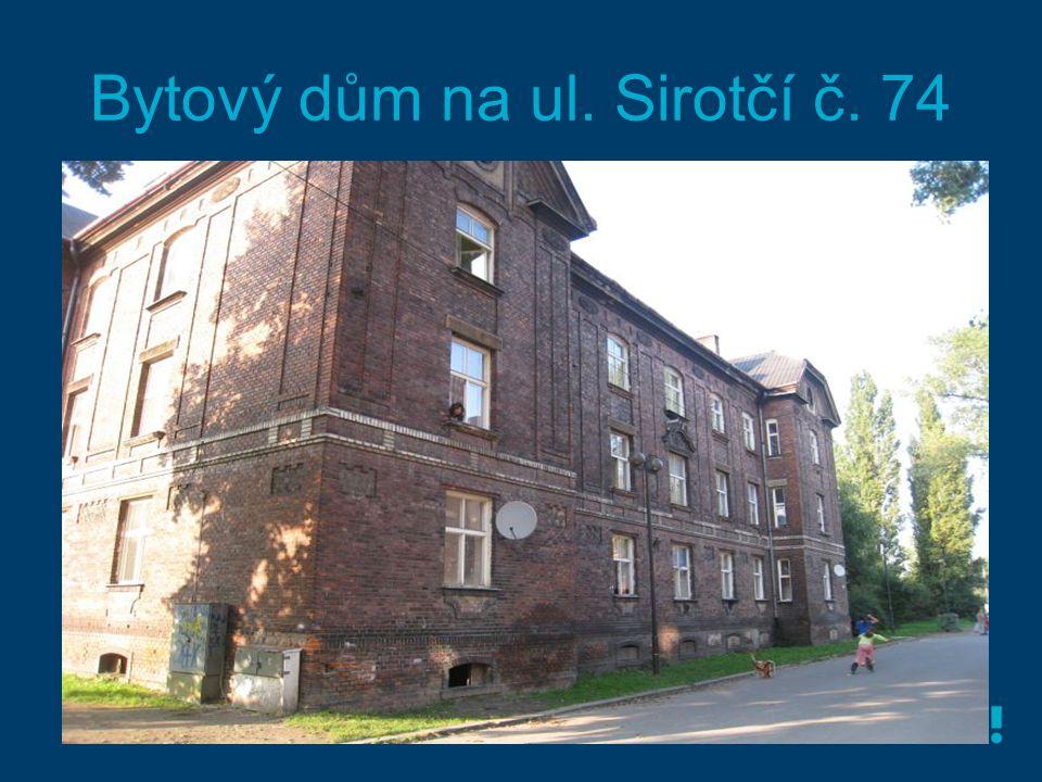 Bytový dům na ul. Sirotčí č. 74