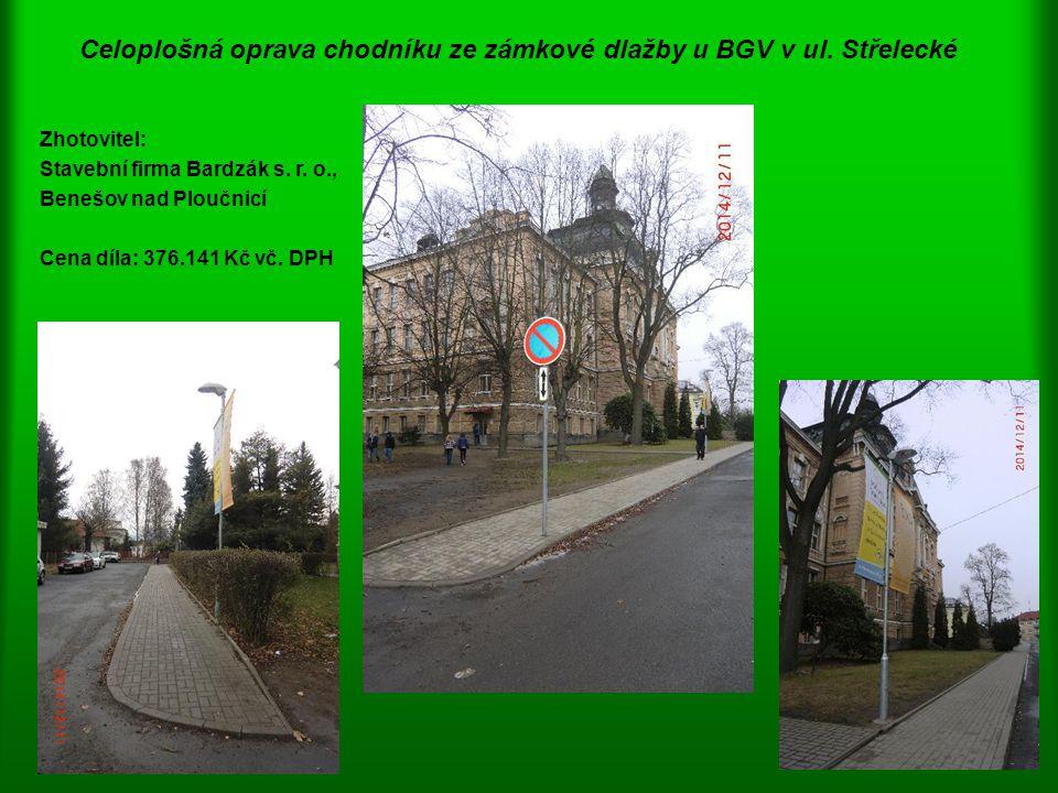 Celoplošná oprava chodníku ze zámkové dlažby u BGV v ul. Střelecké