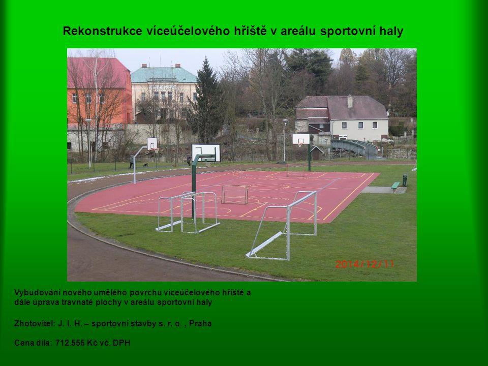 Rekonstrukce víceúčelového hřiště v areálu sportovní haly