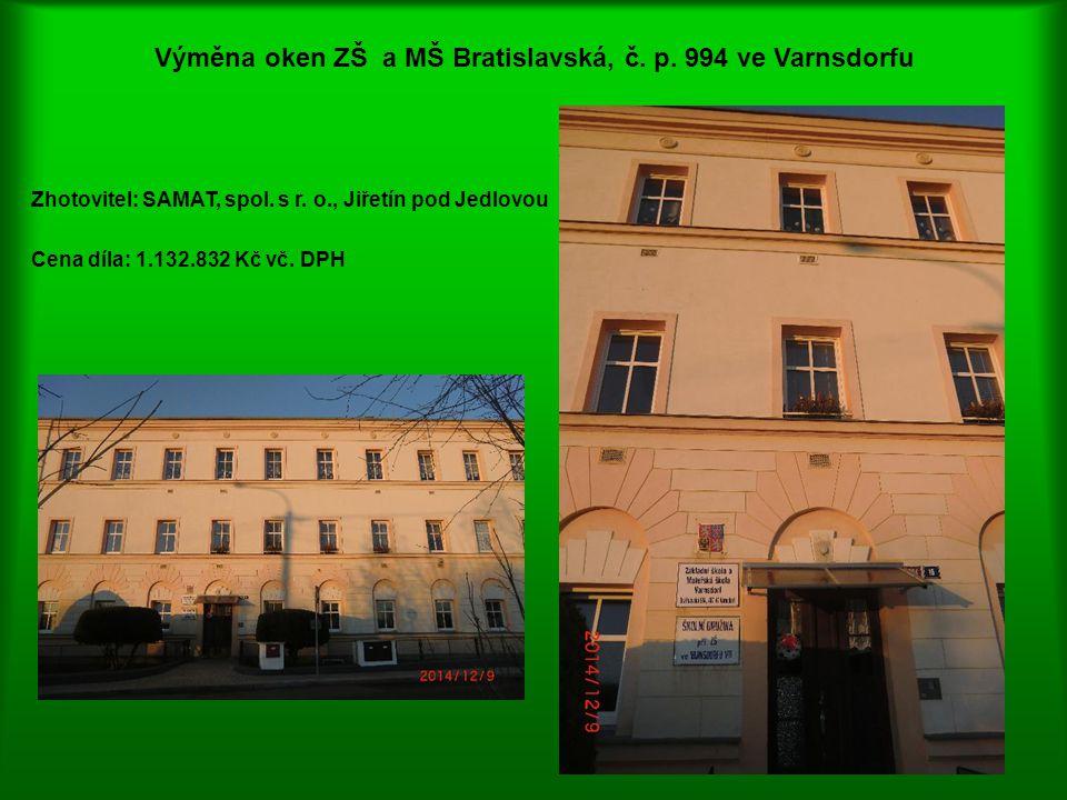 Výměna oken ZŠ a MŠ Bratislavská, č. p. 994 ve Varnsdorfu