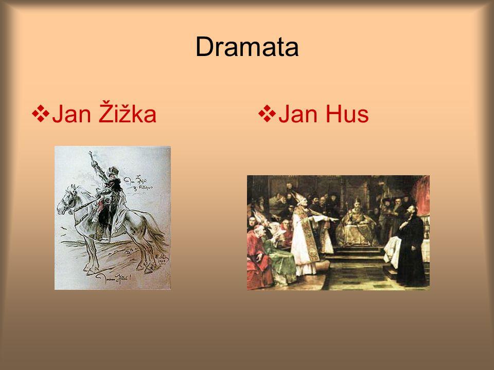 Dramata Jan Žižka Jan Hus