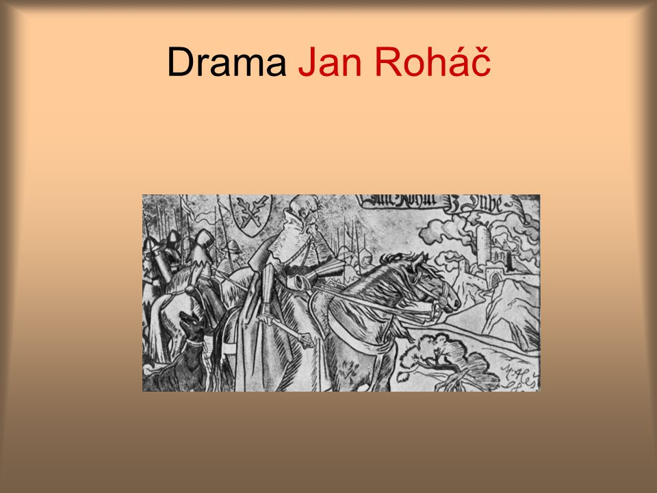 Drama Jan Roháč