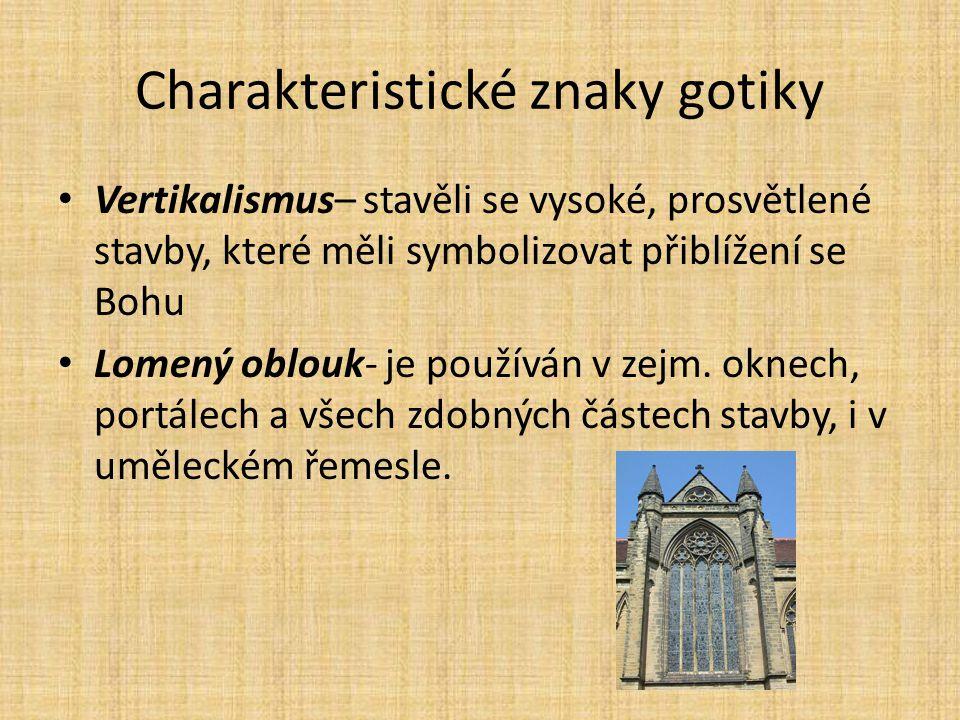 Charakteristické znaky gotiky