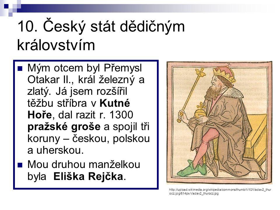 10. Český stát dědičným královstvím