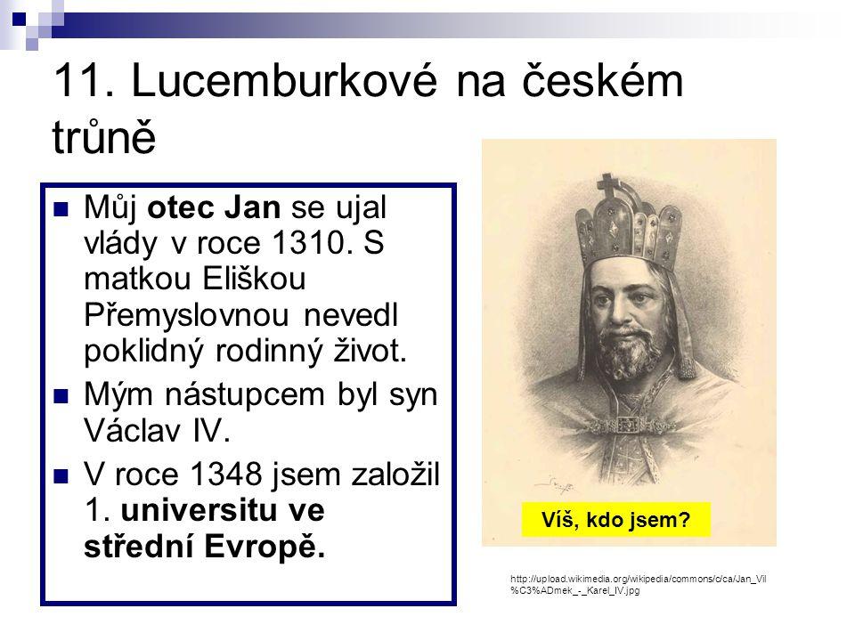 11. Lucemburkové na českém trůně