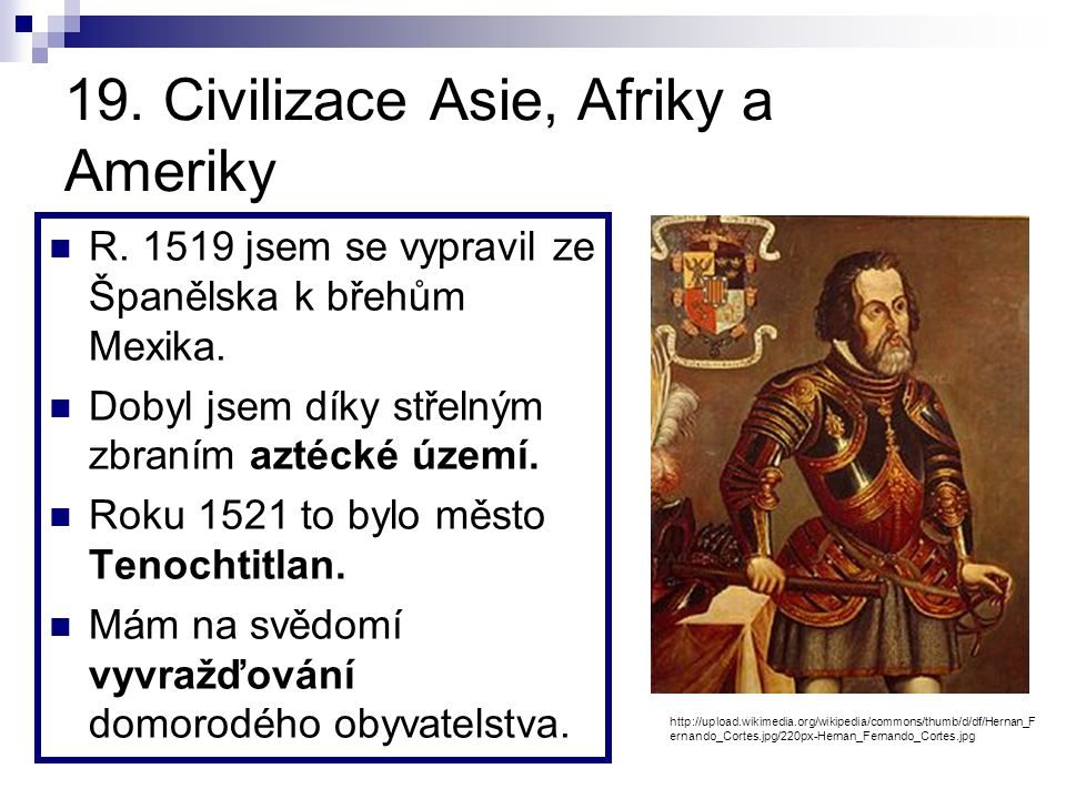 19. Civilizace Asie, Afriky a Ameriky