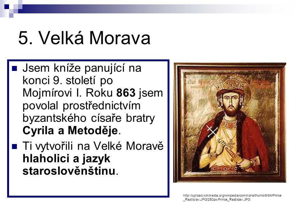 5. Velká Morava