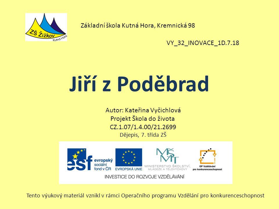 Jiří z Poděbrad Základní škola Kutná Hora, Kremnická 98