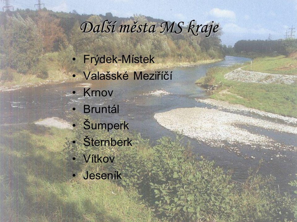 Další města MS kraje Frýdek-Místek Valašské Meziříčí Krnov Bruntál