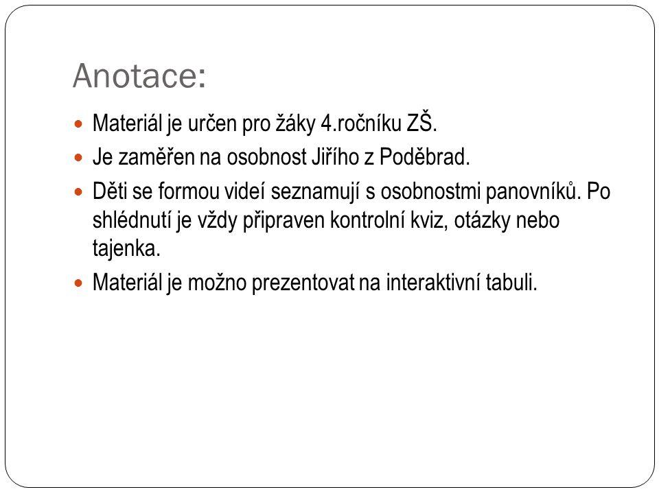Anotace: Materiál je určen pro žáky 4.ročníku ZŠ.