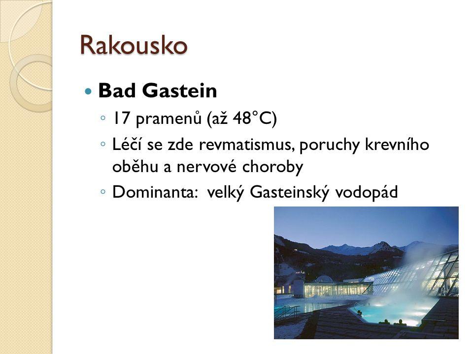 Rakousko Bad Gastein 17 pramenů (až 48°C)