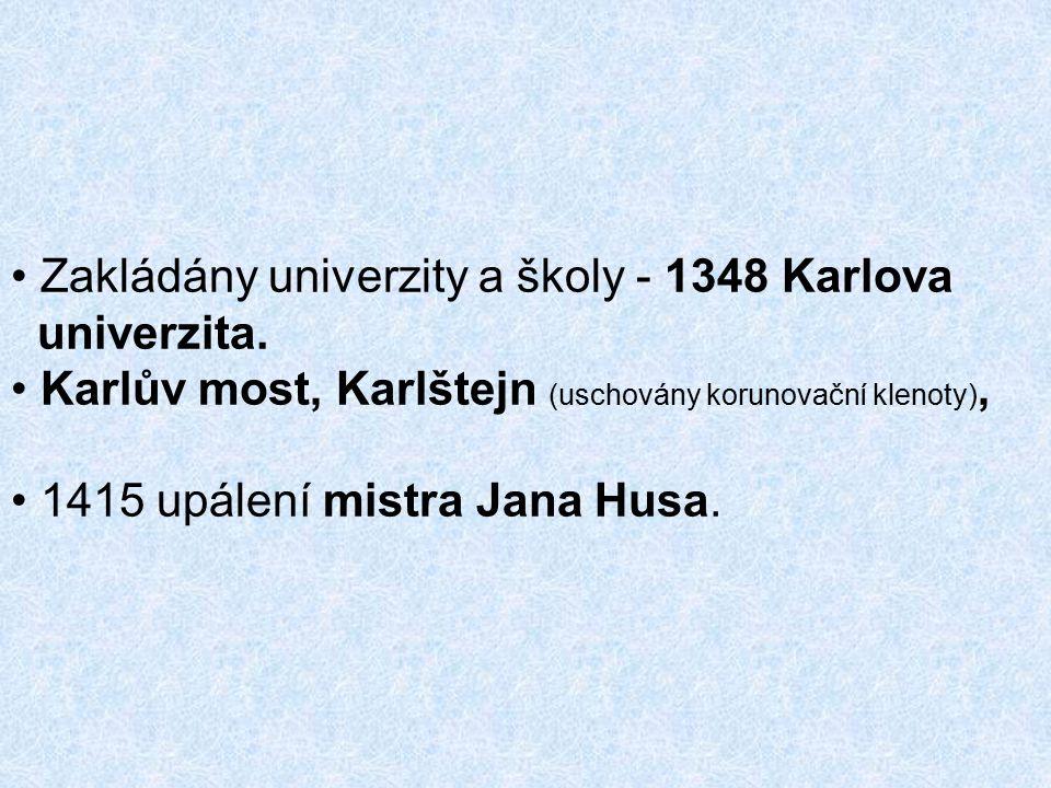 Zakládány univerzity a školy - 1348 Karlova univerzita.