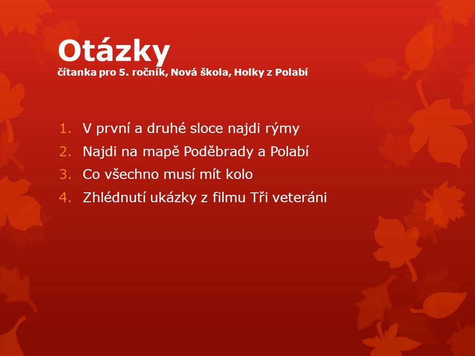 Otázky čítanka pro 5. ročník, Nová škola, Holky z Polabí