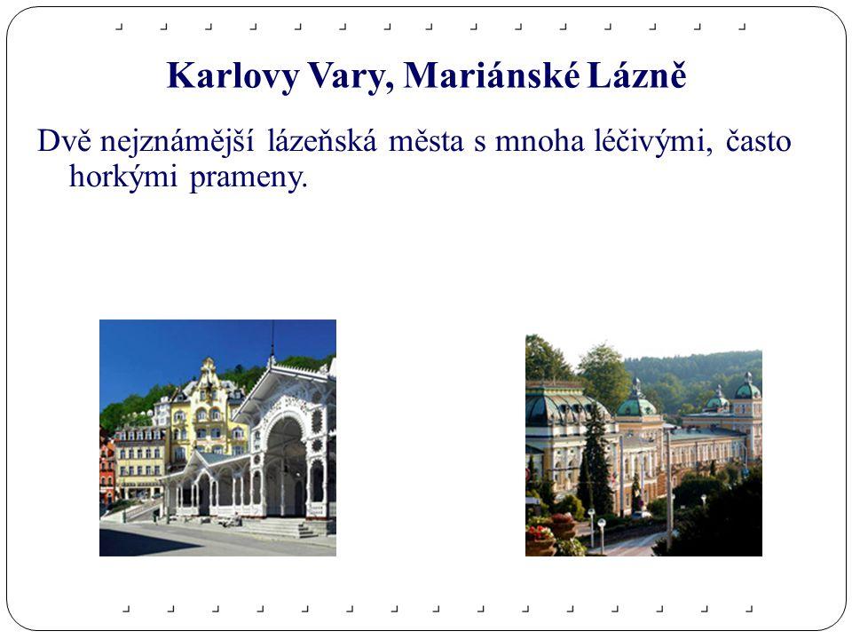 Karlovy Vary, Mariánské Lázně