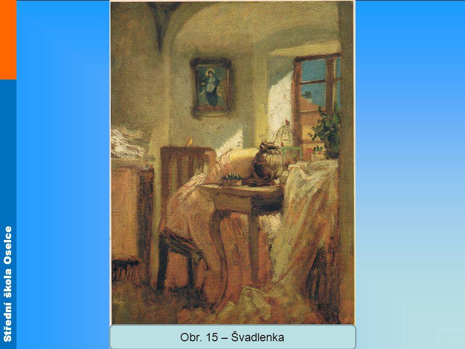 Obr. 15 – Švadlenka