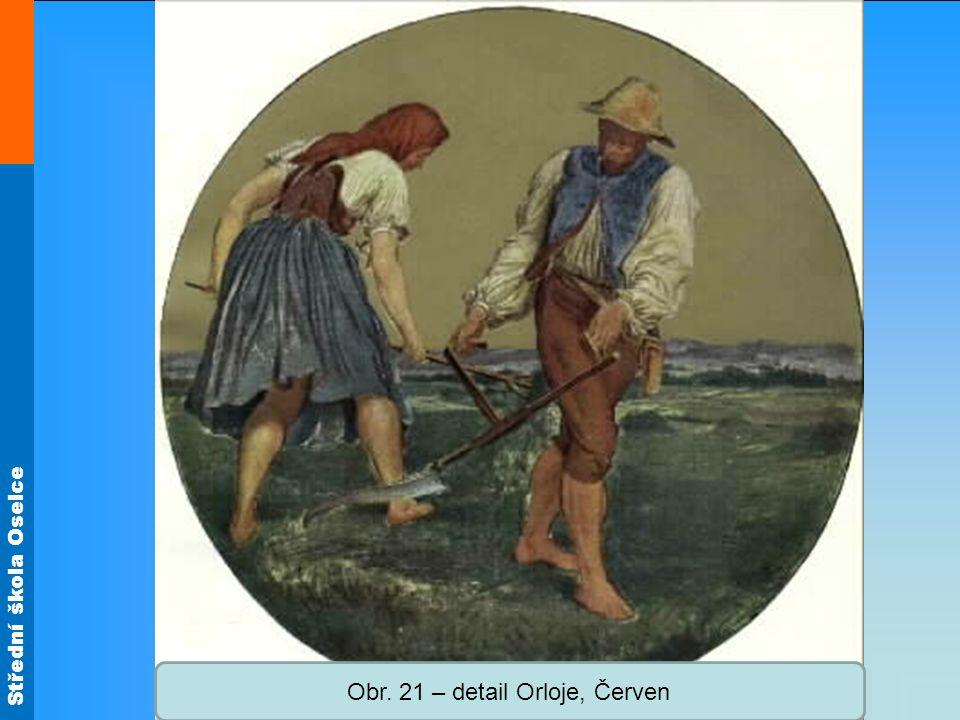 Obr. 21 – detail Orloje, Červen
