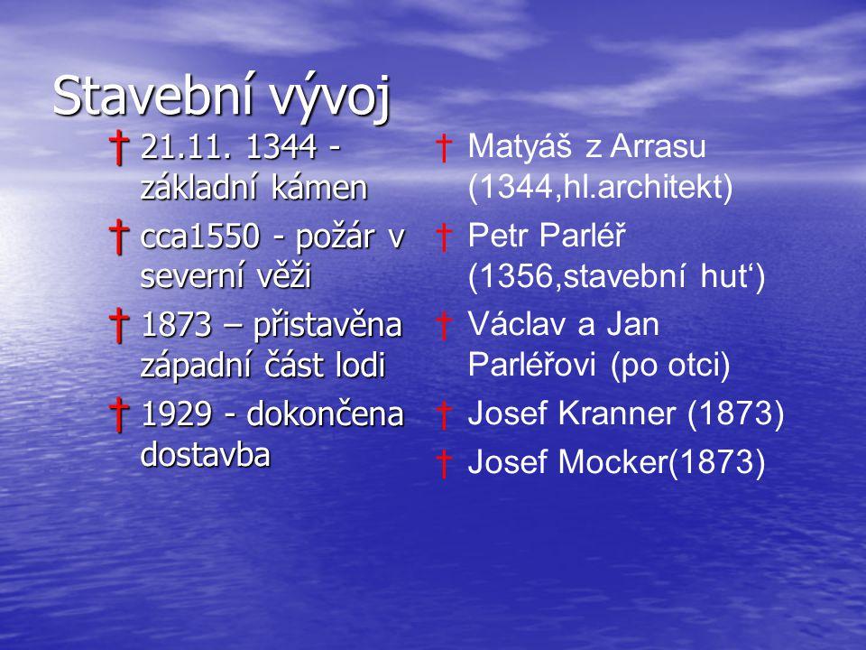 Stavební vývoj 21.11. 1344 - základní kámen