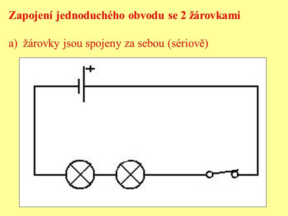 Zapojení jednoduchého obvodu se 2 žárovkami