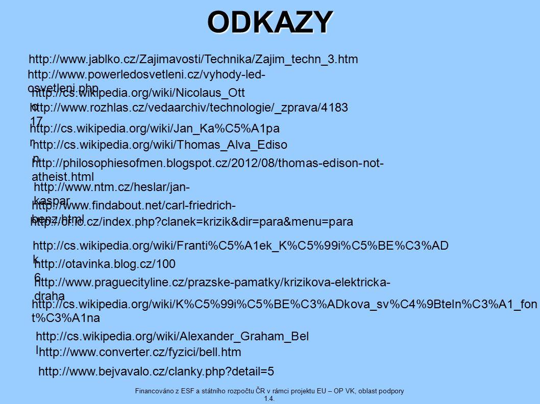 ODKAZY http://www.jablko.cz/Zajimavosti/Technika/Zajim_techn_3.htm