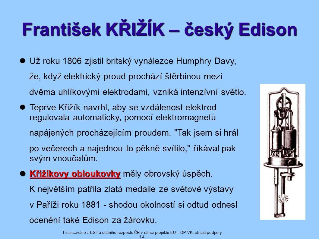 František KŘIŽÍK – český Edison