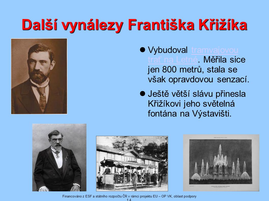 Další vynálezy Františka Křižíka