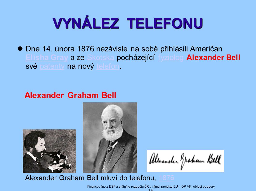VYNÁLEZ TELEFONU Alexander Graham Bell