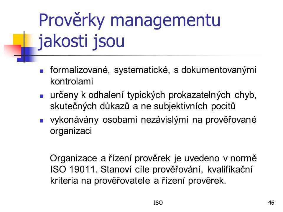 Prověrky managementu jakosti jsou