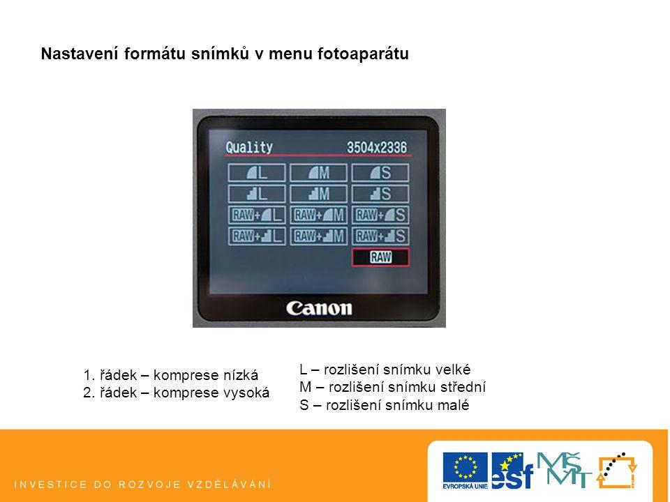 Nastavení formátu snímků v menu fotoaparátu