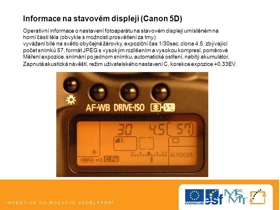 Informace na stavovém displeji (Canon 5D)