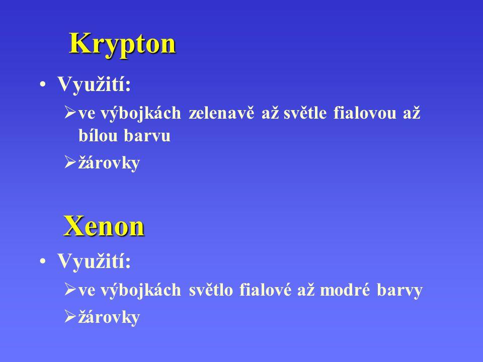 Krypton Xenon Využití: