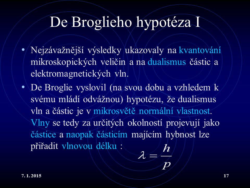 De Broglieho hypotéza I