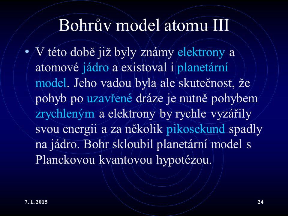 Bohrův model atomu III