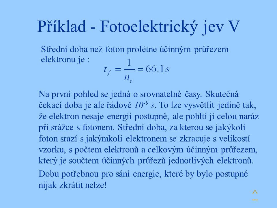 Příklad - Fotoelektrický jev V
