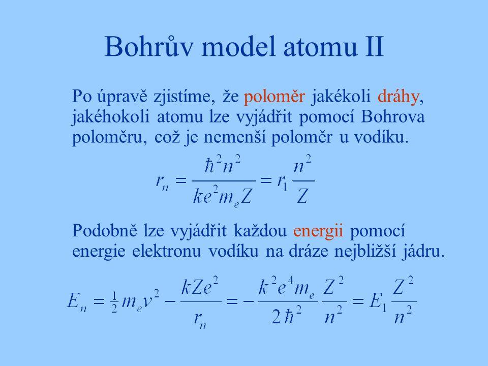 Bohrův model atomu II