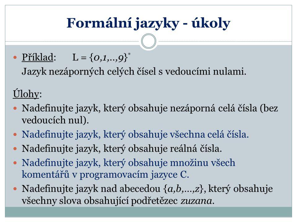 Formální jazyky - úkoly