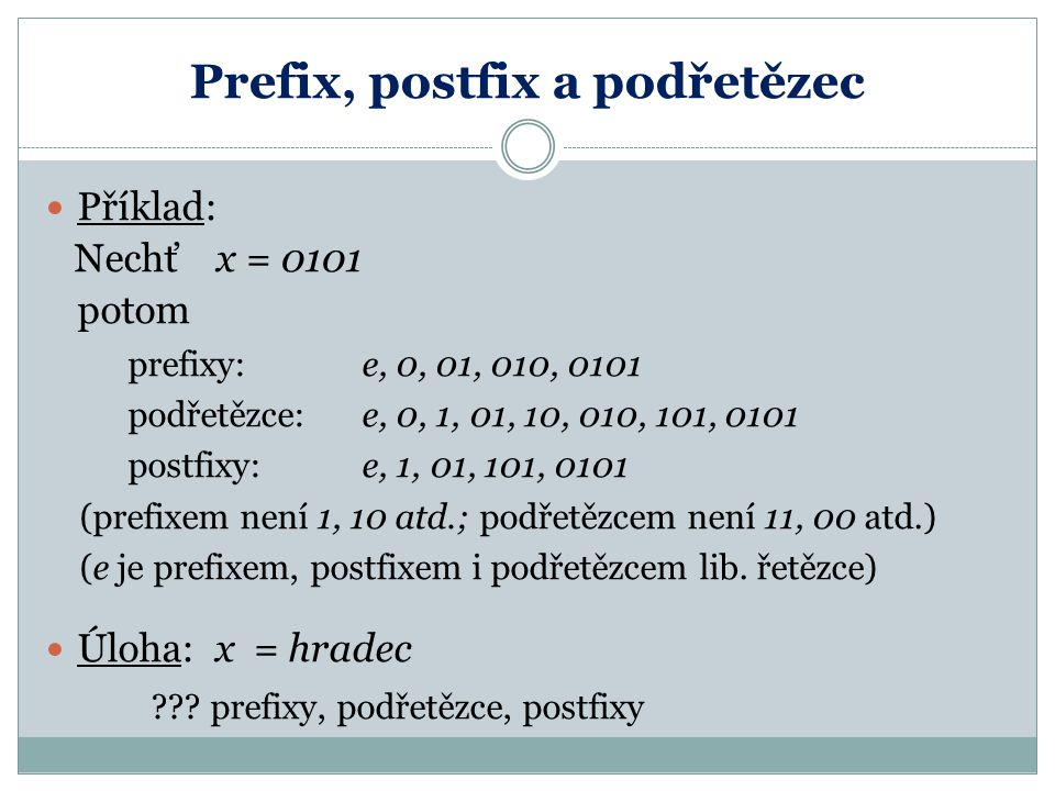 Prefix, postfix a podřetězec