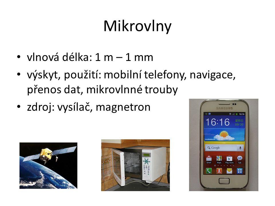 Mikrovlny vlnová délka: 1 m – 1 mm