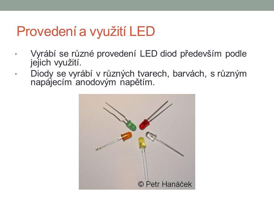 Provedení a využití LED