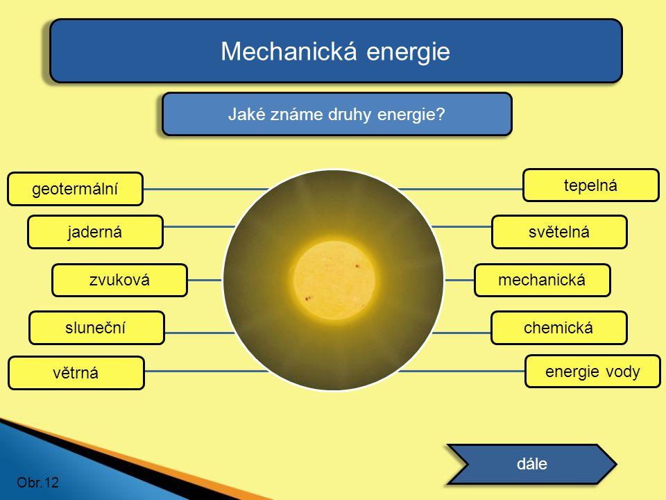 Jaké známe druhy energie