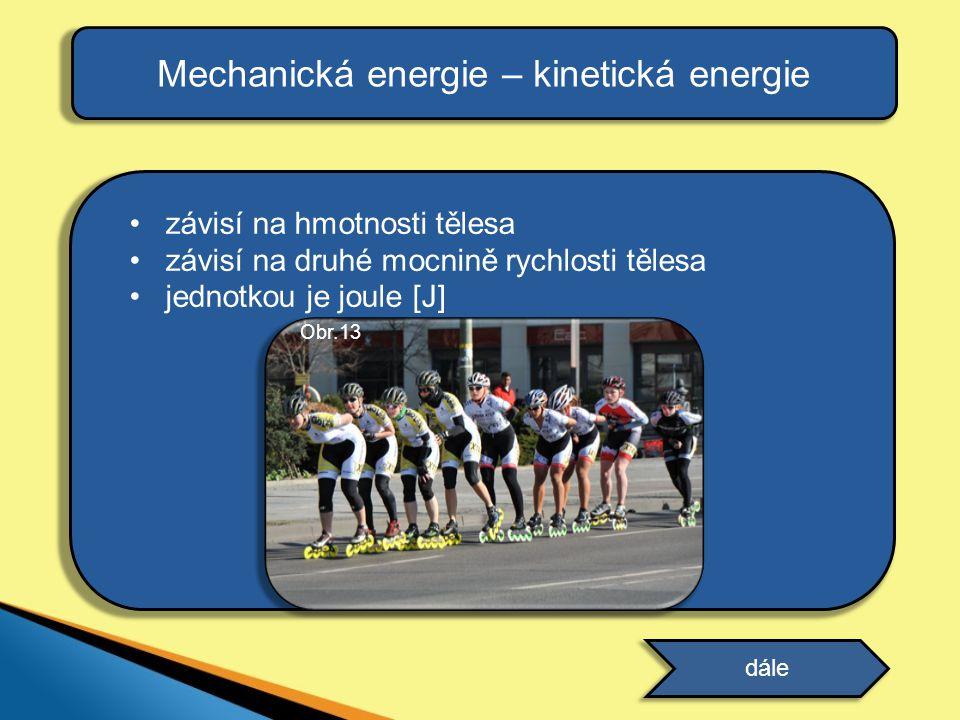Mechanická energie – kinetická energie