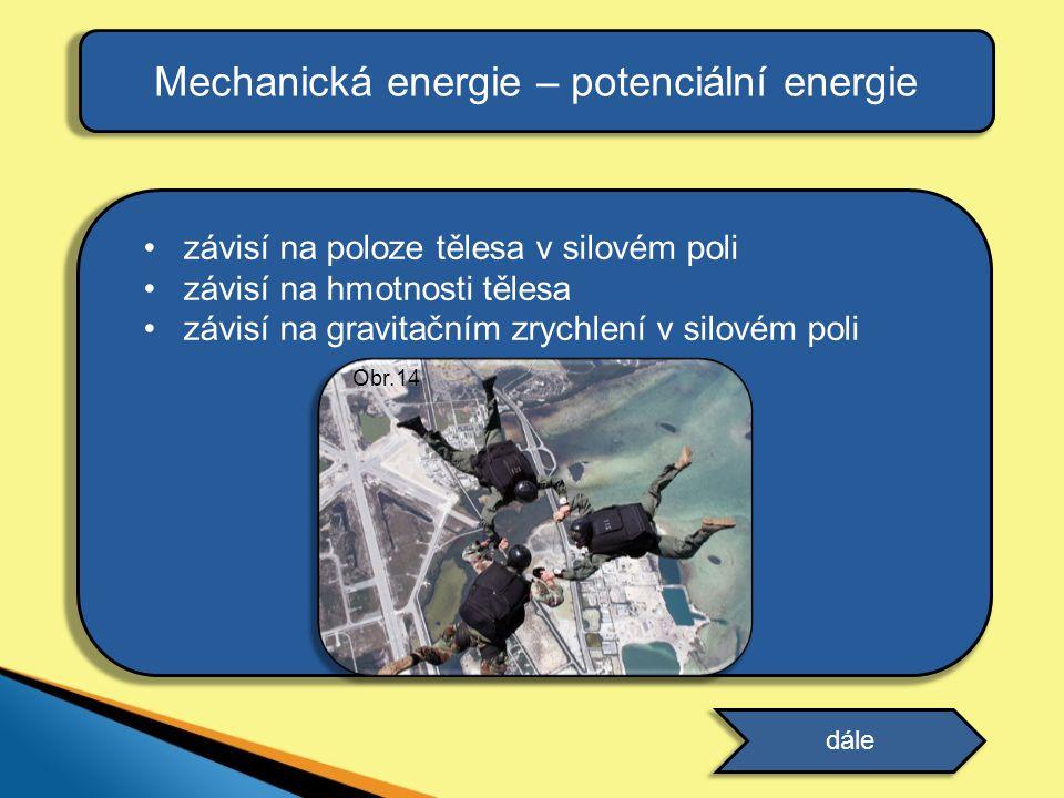 Mechanická energie – potenciální energie